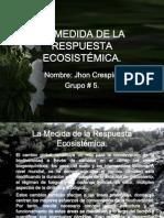 Deber # 5 - La Medida de La Respuesta Ecosistémica(Mafree)