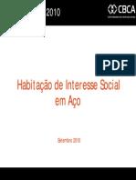 Habitacao de Interesse Social Em Aco
