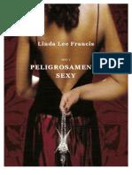 150813418 Linda Francis Lee Trilogia Sexy 02 Peligrosamente Sexy