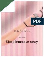 150813439 Linda Francis Lee Trilogia Sexy 03 Simplemente Sexy