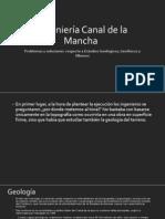 Ingeniería Canal de La Mancha