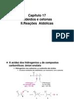 Aldeídos e Cetonas - Reações Aldólicas