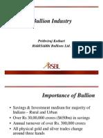 Bullion Industry