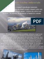 Evoluţia  activităţilor industriale