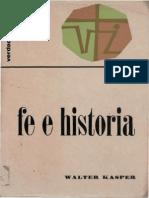KASPER, W. - Fe e Historia - Sigueme, 1974