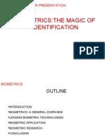 Biomatrics the Magic of Identification