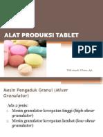 Alat Produksi Tab