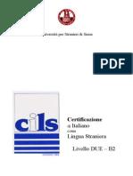 CILS Livello Due B2 Giugno 2004 Quaderno Allievo