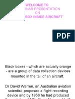 Black Box Inside Aircraft