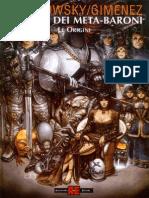 (eBook - ITA - FUMETTI) La Casta Dei Metabaroni (Jodorowski - Gimenez) - Le Origini (PDF)