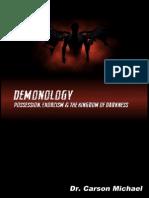 Demonology, Possession, Exorcism&the Kingdom of Darkness