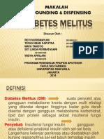 Compounding and Dispensing- Ppt DIABETES Melitus. Kelompok 9 (April)