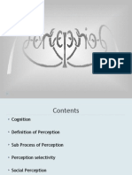 Cognition Definition of Perception Sub Process of Perception Perception Selectivity