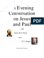 Mark M. Mattison - An Evening Conversation on Jesus and Paul With James D.G. Dunn and N.T. Wright