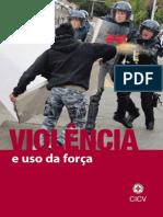 Violência e Uso de Força