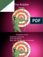 The Riddler Finals