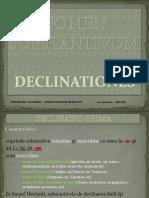 DECLINATIO Nomen Substantivum