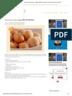 Bolinho de Chuva e Segredinho da Palmirinha ~ PANELATERAPIA - Blog de Culinária, Gastronomia e Receitas