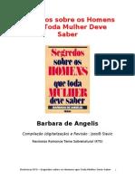 74289785 Barbara de Angelis Segredos Sobre Os Homens Que Toda Mulher Deve Saber