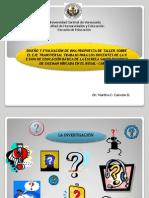 DISEÑO Y EVALUACION DE PROPUESTA DE TALLER SOBRE EL EJE TRANSVERSAL PARA LOS DOCENTES.ppt