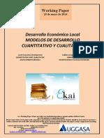 Desarrollo Económico Local. MODELOS DE DESARROLLO CUANTITATIVO Y CUALITATIVO (Es) QUANTITATIVE AND QUALITATIVE DEVELOPMENT MODELS (Es) GARAPEN EREDU KUANTITATIBO ETA KUALITATIBOAK (Es)