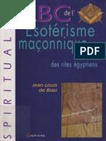 ABC de l Esoterisme Maconnique Secrets Des Rites Egyptiens