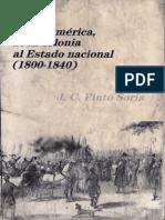 Pinto Soria - Centroamerica de La Colonia Al Estado Nacional