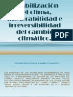 Estabilización Del Clima, Inexorabilidad e Irreversibilidad Del