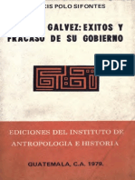 Polo Sifontes - Mariano Galvez Exitos y Fracasos de Su Administracion