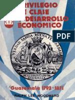 Lee Woodward - Privilegio de Clase y Desarrollo Economico