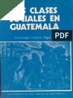 Lopez Aguilar - Las Clases Sociales en Guatemala