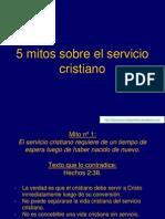 Mitos Sobre El Servicio Cristiano