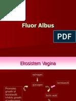 Fluor Albus
