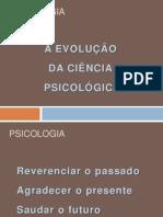 A Evolução Da Ciencia Psicologica
