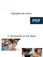 6.12 Ejemplos de Rumor
