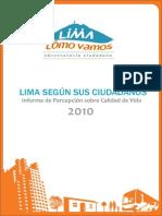OBSERVATORIO LIMA COMO VAMOS Informe Percepcion Calidad Vida 2010
