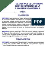 Reglamento de Arbitraje de La Comision de Resolucion de Conflictos de La Camara de Industria de Guatemala