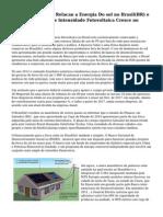 Descubra Tudo em Relacao a Energia Do sol no Brasil(BR) e Como o  Mercado de Intensidade Fotovoltaica Cresce no Nosso Pais