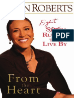 Robin Roberts.-from the Heart Seven Rules to Live by