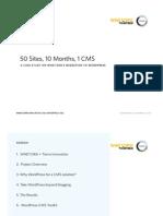 50 Sites, 10 Months, 1 CMS