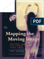 Mapping the Moving Image Gesture Thought and Cinema Circa 1900