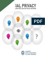 Social privacy. Come tutelarsi nell'era dei social network