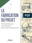 La Fabrication Du Projet
