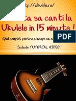 Cum Sa Canti La Ukulele in 15 Minute