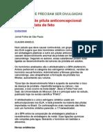 Hormônio de pílula anticoncepcional altera próstata de feto - Claudio Angelo [José Carlos Brasil Peixoto