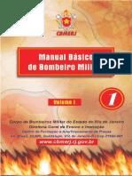 Manual Básico de Bombeiro Militar - Volume I - CBMERJ