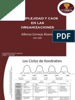 Complejidad y Caos en Las Organizaciones - Ing. Alfonso Cornejo