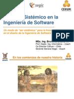 Enfoque sistémico en la Ingeniería de Software - Msc. Bruno Jerardino Wiesenborn
