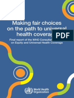 Making Fair Choices on the Path to Universal Report of Consultant WHO
