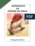 Caminhamos na estrada de Jesus - O evangelho de Marcos.pdf